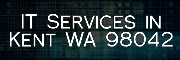 IT Services in Kent WA 98042