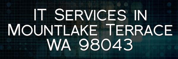 IT Services in Mountlake Terrace WA 98043