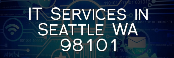 IT Services in Seattle WA 98101