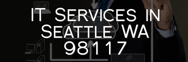 IT Services in Seattle WA 98117