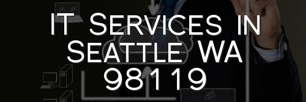 IT Services in Seattle WA 98119