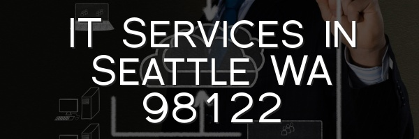 IT Services in Seattle WA 98122
