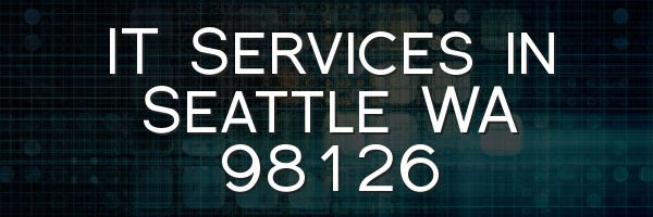 IT Services in Seattle WA 98126
