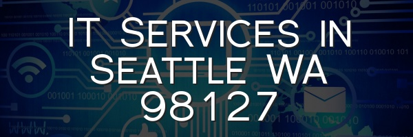 IT Services in Seattle WA 98127