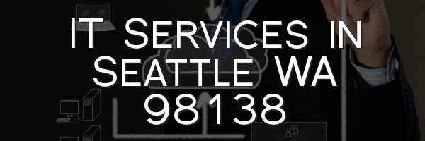 IT Services in Seattle WA 98138