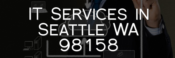 IT Services in Seattle WA 98158