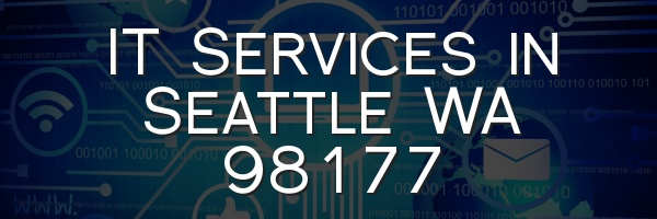 IT Services in Seattle WA 98177