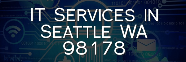 IT Services in Seattle WA 98178