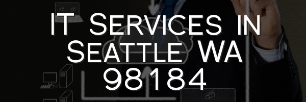IT Services in Seattle WA 98184