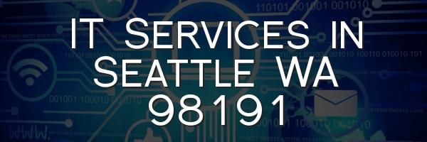 IT Services in Seattle WA 98191