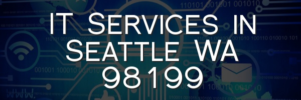 IT Services in Seattle WA 98199