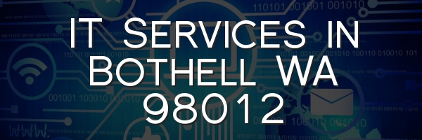IT Services in Bothell WA 98012