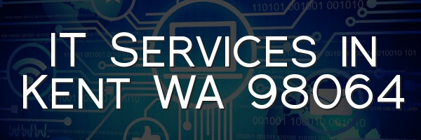IT Services in Kent WA 98064
