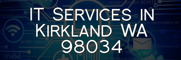 IT Services in Kirkland WA 98034