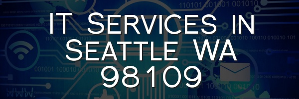 IT Services in Seattle WA 98109