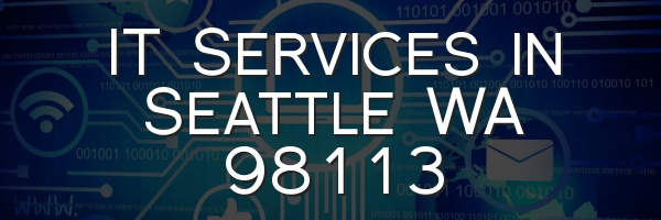 IT Services in Seattle WA 98113