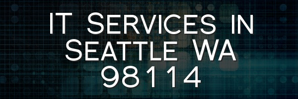 IT Services in Seattle WA 98114
