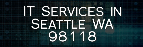IT Services in Seattle WA 98118