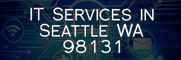 IT Services in Seattle WA 98131
