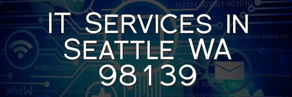 IT Services in Seattle WA 98139