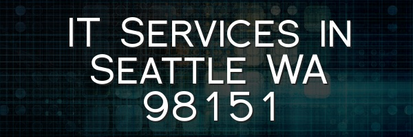 IT Services in Seattle WA 98151