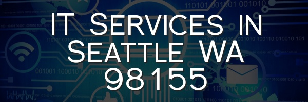 IT Services in Seattle WA 98155
