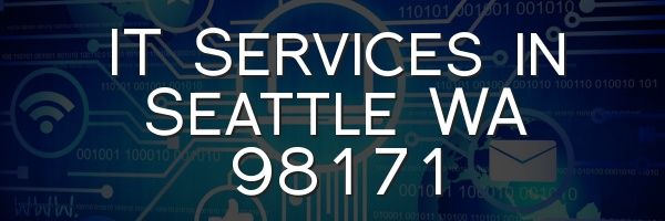 IT Services in Seattle WA 98171