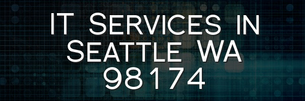 IT Services in Seattle WA 98174