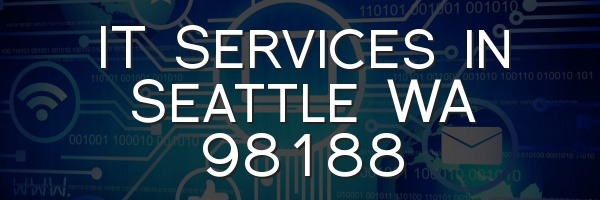 IT Services in Seattle WA 98188